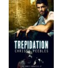 The Zombie Chronicles - Book 7 - Trepidation - The Zombie Chronicles