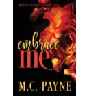 Embrace Me (Woven Series: Book Two) - Woven Series