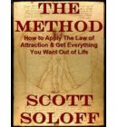 The Method-How To Apply The Law Of Attraction & Get Everything You Want Out Of Life - Law Of Attraction Series