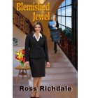 Blemished Jewel - Our Romantic Thrillers