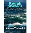 Rough Waters - A Mossy Bog Romantic Suspense