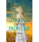 Marriage on the Frontier - Western Romance