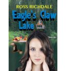 Eagle's Claw Lake - Our Romantic Thrillers