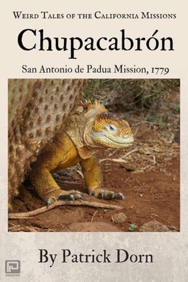 Chupacabrón - Weird Tales of the California Missions