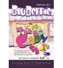 BluBerrie: The Candy-Store - Additional BluBerrie Books Available: The Party | The Pond