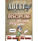 Discipline - The Secret Sauce of Adulting - ADULT(ing): Manuals on growing up in a society that never taught you how
