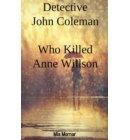 Detective John Coleman Who Killed Anne Willson - 2