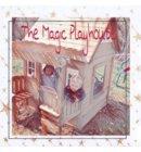 The Magic Playhouse - Abram's Adventures