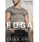 Fuga verso il destino, volume due: una serie romantica new adult - La serie Fuga verso il destino
