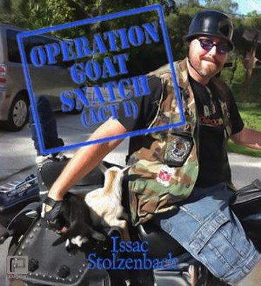 Operation Goat Snatch (Act I) - Operation Goat Snatch