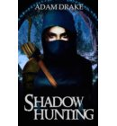 Shadow Hunting - LitRPG: Shadow For Hire