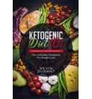 Ketogenic Diet 101 Guidebook for Beginners: The Complete Cookbook for Weight Loss - weight loss