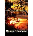 Hot Water - A Mossy Bog Romantic Suspense