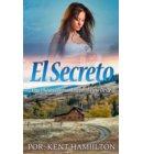 El Secreto - Una historia romántica en el Viejo Oeste (Spanish Edition)