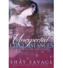 Unexpected Circumstances: The Seduction - Unexpected Circumstances