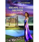 Escape From Oblivion - Oblivion Series