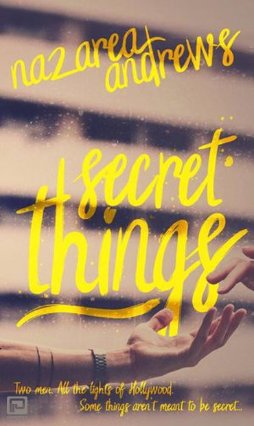Secret Things - Hollywood Secret