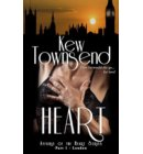 Heart (Part 1) - Affairs of the Heart Series - London