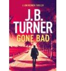 Gone Bad - A Jon Reznick Thriller