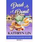 Dead As A Donut - Olivia Faulkner Mysteries