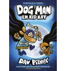 Dog Man en Kid Kat - Dog Man