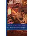 The Brazilian Tycoon's Mistress (Mills & Boon Modern) (Latin Lovers, Book 21) - Latin Lovers