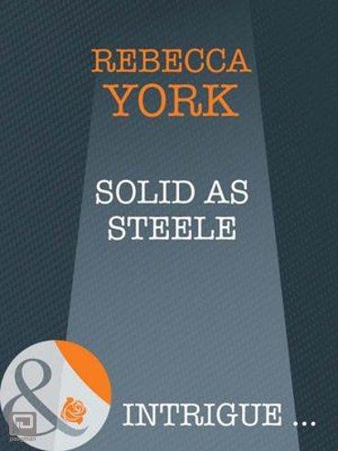 Solid as Steele (Mills & Boon Intrigue) (43 Light Street, Book 28) - 43 Light Street