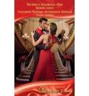 The Duke's Boardroom Affair / Convenient Marriage, Inconvenient Husband: The Duke's Boardroom Affair (Royal Seductions, Book 4) / Convenient Marriage, Inconvenient Husband (Rogue Diamonds, Book 1) (Mills & Boon Desire)