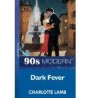 Dark Fever (Mills & Boon Vintage 90s Modern)