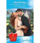 Royal Weddings: The Reluctant Princess / Princess Dottie / The Royal MacAllister (Mills & Boon Spotlight)