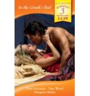 In the Greek's Bed: The Greek Tycoon's Wife / The Greek Millionaire's Marriage / The Greek Surgeon (Mills & Boon By Request)