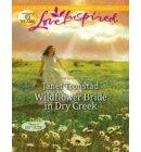 Wildflower Bride in Dry Creek (Mills & Boon Love Inspired) (Return to Dry Creek, Book 3) - Return to Dry Creek