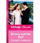 Emma and the Earl (Mills & Boon Vintage Cherish)