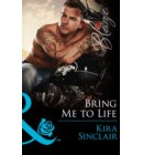 Bring Me To Life (Mills & Boon Blaze) (Uniformly Hot!, Book 55) - Uniformly Hot!
