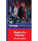 Mask Of A Hunter (Mills & Boon Intrigue) (The Seekers, Book 2) - The Seekers
