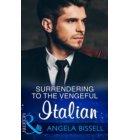 Surrendering To The Vengeful Italian (Mills & Boon Modern) (Irresistible Mediterranean Tycoons, Book 1) - Irresistible Mediterranean Tycoons