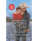 Home on the Ranch: Trouble in Texas