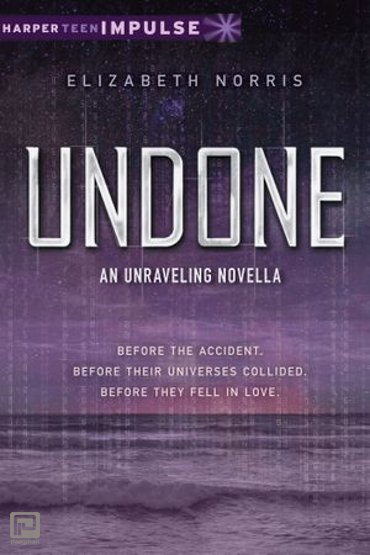 Undone - Unraveling Novella