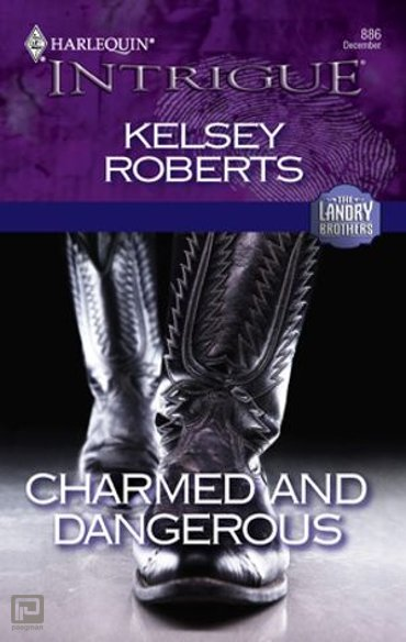 Charmed and Dangerous - The Landry Brothers