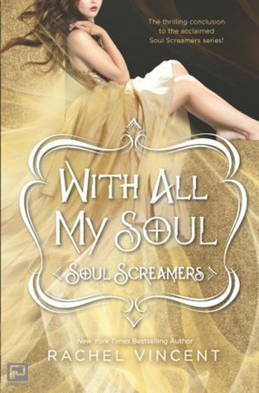 With All My Soul - Soul Screamers