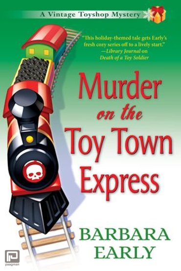 Murder on the Toy Town Express - A Vintage Toy Shop Mystery