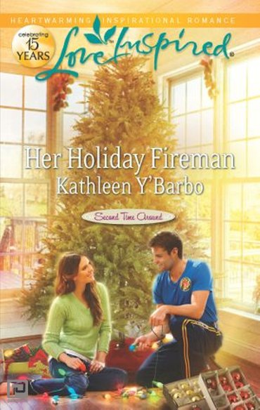 Her Holiday Fireman - Second Time Around