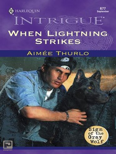 WHEN LIGHTNING STRIKES - Sign of the Gray Wolf