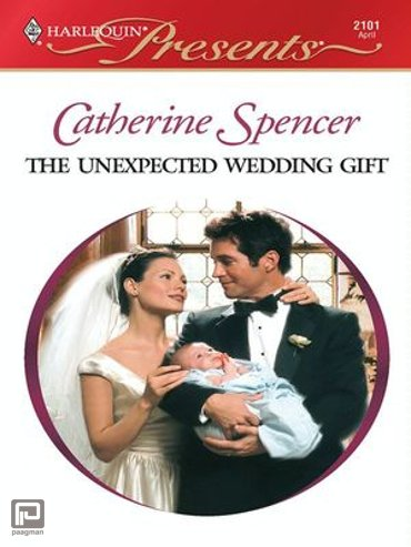 THE UNEXPECTED WEDDING GIFT - His Baby