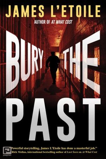 Bury the Past - A Detective Penley Mystery
