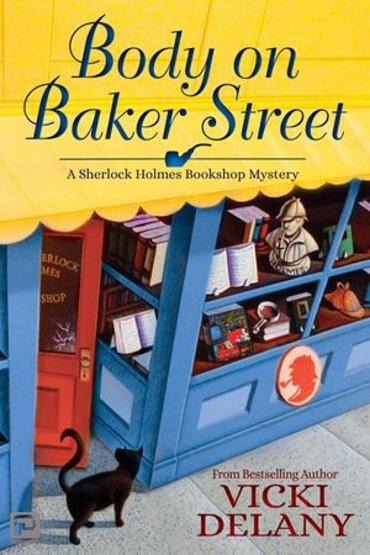 Body on Baker Street - A Sherlock Holmes Bookshop Mystery