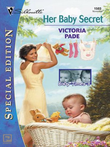 HER BABY SECRET - Baby Times Three