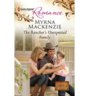 The Rancher's Unexpected Family - The Larkville Legacy