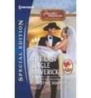 The Last Single Maverick - Montana Mavericks: Back in the Saddle
