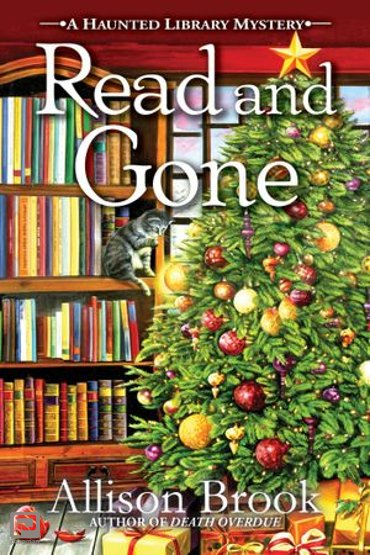 Read and Gone - A Haunted Library Mystery
